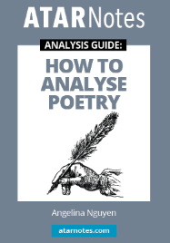 ATAR NOTES ANALYSIS GUIDE: HOW TO ANALYSE POETRY