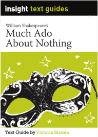 INSIGHT TEXT GUIDE: MUCH ADO ABOUT NOTHING + EBOOK BUNDLE