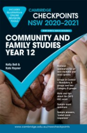 CAMBRIDGE CHECKPOINTS NSW COMMUNITY AND FAMILY STUDIES YEAR 12 2020-2021