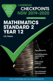 CAMBRIDGE CHECKPOINTS NSW MATHEMATICS STANDARD 2 YEAR 12 2020-2021