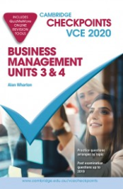 CAMBRIDGE CHECKPOINTS VCE BUSINESS MANAGEMENT UNITS 3&4 2020 + QUIZ ME MORE