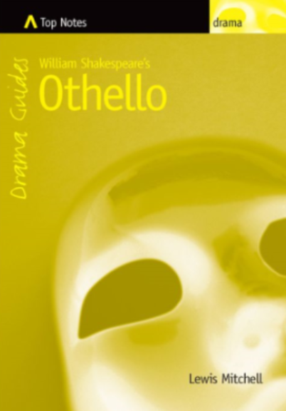 TOP NOTES OTHELLO