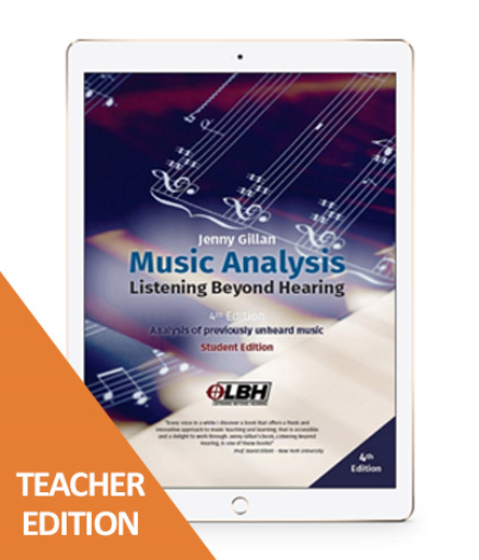 MUSIC ANALYSIS: LISTENING BEYOND HEARING TEACHER EBOOK 4E
