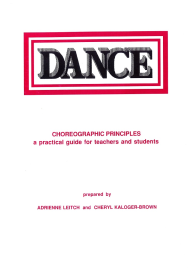 CHOREOGRAPHIC PRINCIPLES - A PRACTICAL GUIDE FOR TEACHERS AND STUDENTS 5E