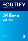 FORTIFY VCE FURTHER MATHEMATICS UNITS 3&4 STUDY GUIDE