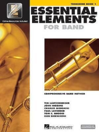 ESSENTIAL ELEMENTS FOR BAND: TROMBONE BOOK 1