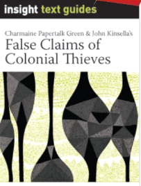 INSIGHT TEXT GUIDE: FALSE CLAIMS OF COLONIAL THIEVES + EBOOK BUNDLE