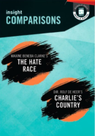 INSIGHT COMPARISONS: THE HATE RACE & CHARLIE'S COUNTRY+ EBOOK BUNDLE