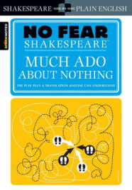 NO FEAR SHAKESPEARE MUCH ADO ABOUT NOTHING