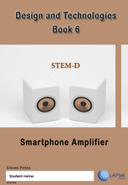 DESIGN & TECHNOLOGY AC BOOK 6: SMARTPHONE AMPLIFIER EBOOK (Restrictions apply to eBook, read product description)