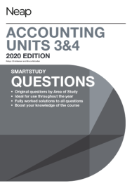 NEAP SMARTSTUDY QUESTIONS: ACCOUNTING UNITS 3&4 (2020 REVISED EDITION)