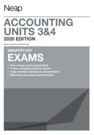 NEAP SMARTSTUDY EXAMS: ACCOUNTING UNITS 3&4 (2020 REVISED EDITION)