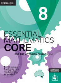 CAMBRIDGE ESSENTIAL MATHEMATICS CORE FOR THE VICTORIAN CURRICULUM YEAR 8 EBOOK