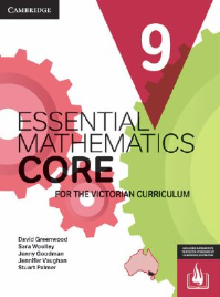 CAMBRIDGE ESSENTIAL MATHEMATICS CORE FOR THE VICTORIAN CURRICULUM YEAR 9 EBOOK