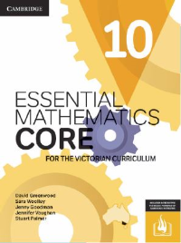 CAMBRIDGE ESSENTIAL MATHEMATICS CORE FOR THE VICTORIAN CURRICULUM YEAR 10 STUDENT EBOOK