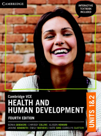CAMBRIDGE VCE HEALTH AND HUMAN DEVELOPMENT UNITS 1&2 STUDENT BOOK + EBOOK 4E