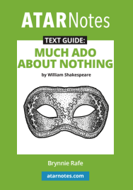 ATAR NOTES TEXT GUIDE: MUCH ADO ABOUT NOTHING