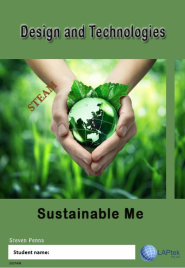 DESIGN & TECHNOLOGY AC/VC: SUSTAINABLE ME STUDENT WORKBOOK
