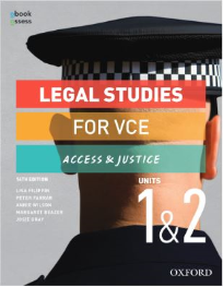 LEGAL STUDIES FOR VCE UNITS 1&2 ACCESS & JUSTICE STUDENT BOOK + OBOOK ASSESS 14E