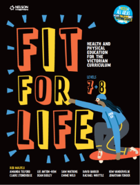 FIT FOR LIFE! FOR THE VICTORIAN CURRICULUM YEAR 7&8 STUDENT EBOOK 2E