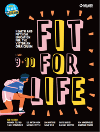 FIT FOR LIFE! FOR THE VICTORIAN CURRICULUM YEAR 9&10 STUDENT EBOOK 2E