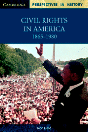 CIVIL RIGHTS IN AMERICA: 1865-1980