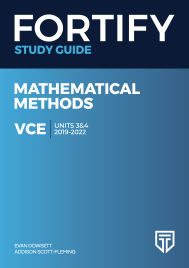 FORTIFY VCE MATHEMATICAL METHODS UNITS 3&4 2019 - 2022 DIGITAL STUDY GUIDE (Restrictions apply to eBook, read product description)