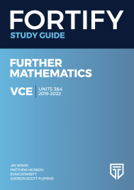 FORTIFY VCE FURTHER MATHEMATICS UNITS 3&4 2019 - 2022 DIGITAL STUDY GUIDE (Restrictions apply to eBook, read product description)