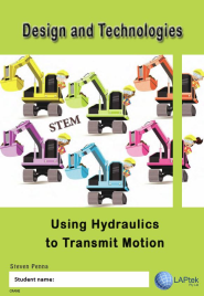 DESIGN & TECHNOLOGY AC/VIC: USING HYDRAULICS TO TRANSMIT MOTION EBOOK (Restrictions apply to eBook, read product description)
