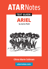 ATAR NOTES TEXT GUIDE: ARIEL BY SYLVIA PLATH