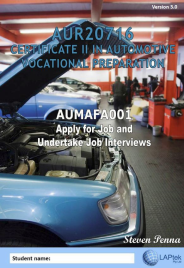 CERT II IN AUTOMOTIVE VOCATIONAL PREPARATION: APPLY FOR JOBS & UNDERTAKE JOB INTERVIEWS EBOOK (Restrictions apply to eBook, read product description)