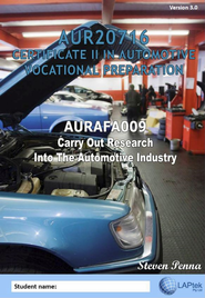 CERT II IN AUTOMOTIVE VOCATIONAL PREPARATION: CARRY OUT RESEARCH INTO THE AUTOMOTIVE INDUSTRY