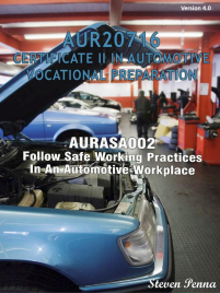 CERT II IN AUTOMOTIVE VOCATIONAL PREPARATION: FOLLOW SAFE WORKING PRACTICES IN AN AUTOMOTIVE WORKPLACE