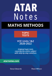 ATARNOTES VCE MATHS METHODS UNITS 1&2 TOPIC TESTS