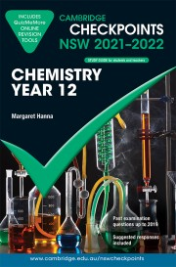 CAMBRIDGE CHECKPOINTS NSW CHEMISTRY YEAR 12 2021-2022 + QUIZ ME MORE