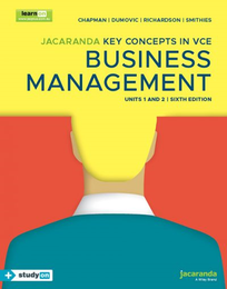 KEY CONCEPTS IN VCE BUSINESS MANAGEMENT UNITS 1&2 6E & EBOOKPLUS (INCL STUDYON)