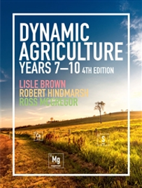 DYNAMIC AGRICULTURE YEARS 7 - 10 STUDENT BOOK