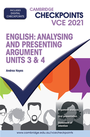 CAMBRIDGE CHECKPOINTS VCE ENGLISH: ANALYSING AND PRESENTING ARGUMENT UNITS 3&4 2021 + QUIZ ME MORE