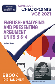 CAMBRIDGE CHECKPOINTS VCE ENGLISH: ANALYSING AND PRESENTING ARGUMENT UNITS 3&4 2021  + QUIZ ME MORE EBOOK