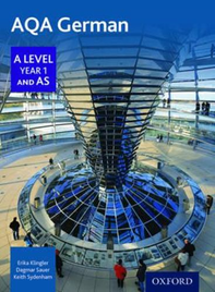 AQA GERMAN A LEVEL 1 AND AS STUDENT BOOK