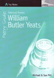 TOP NOTES: YEATS' POETRY