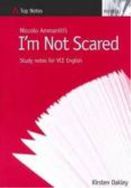 TOP NOTES: I'M NOT SCARED