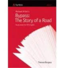 TOP NOTES: BYPASS THE STORY OF A ROAD