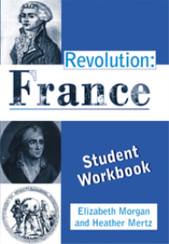 REVOLUTION: FRANCE STUDENT WORKBOOK
