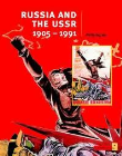 RUSSIA & THE USSR 1905-1991