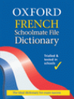 OXFORD FRENCH SCHOOLMATE FILE DICTIONARY