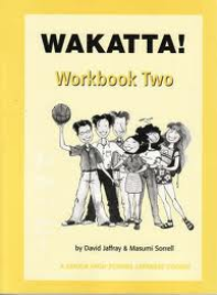 WAKATTA! WORKBOOK TWO