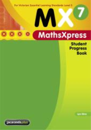 MATHS XPRESS 7 FOR VELS LEVEL 5 STUDENT PROGRESS BOOK