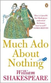 MUCH ADO ABOUT NOTHING: PENGUIN SHAKESPEARE