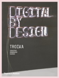 DIGITAL BY DESIGN: CRAFTING TECHNOLOGY FOR PRODUCTS & ENVIRONMENTS